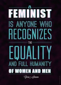 "Should be so simple...but if I had a nickel for every time I heard someone say... ""Well..I'm not like a feminist or anything, but.."""