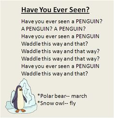 """Have You Ever Seen?"" Polar animal movement song, great for the Winter season. To the tune ""Did You Ever See a Lassie? Kindergarten Music, Preschool Music, Winter Preschool Songs, Preschool Prep, Preschool Movement Songs, Polar Animals Preschool Crafts, Winter Songs For Kids, Preschool Schedule, Preschool Classroom"