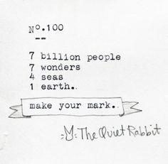 no.100 | make your mark | congrats | the quiet rabbit