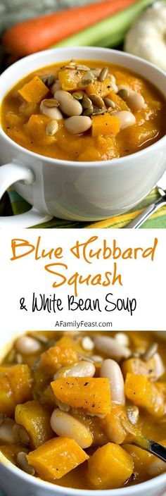 Hubbard Squash and White Bean Soup Blue Hubbard Squash and White Bean Soup - Perfect cold-weather comfort food. This soup is delicious!Blue Hubbard Squash and White Bean Soup - Perfect cold-weather comfort food. This soup is delicious! Blue Zones Recipes, Zone Recipes, Cooking Recipes, Vegetable Puree, Vegetable Recipes, Vegetarian Recipes, Healthy Recipes, Healthy Soups, Vegetable Dishes