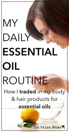 Want to learn how to trade in your chemical-laden and toxic body and hair products and start using natural essential oils instead? Read this post on how! http://thepaleomama.com/2014/04/daily-essential-oil-routine/