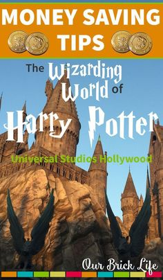 Excellent money saving tips for visiting the Wizarding World of Harry Potter at Universal Studios Hollywood with your family! How To Save Money On A California Wedding Universal Orlando, Universal Studios Florida, Harry Potter Universal, Harry Potter Hollywood, Universal Hollywood, Seaworld Orlando, Orlando Travel, Orlando Vacation, Florida Vacation