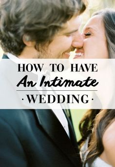 How To Have An Intimate Wedding Photo: ryanrayphoto.com/