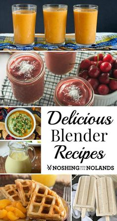 Delicious Blender Recipes - This recipe collection is filled with things that you can make in a blender. There's SO much more than smoothies!