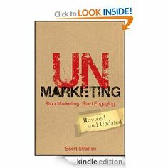 """Gary Vaynerchuk says """"Marketers ruin everything"""", which is precisely why you shouldn't be marketing in social media, you should be engaging.  UnMarketing: Stop Marketing. Start Engaging eBook: Scott Stratten"""
