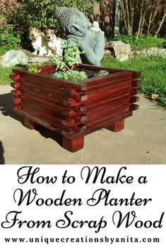 Build a simple planter from scrap wood – Unique Creations By Anita