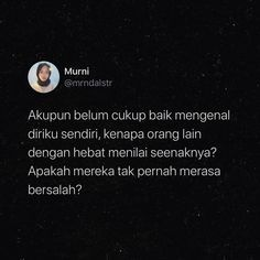Daily Quotes, Me Quotes, Qoutes, Reminder Quotes, Self Reminder, Deep Talks, Quotes Galau, Inspirational Quotes Pictures, Quotes Indonesia