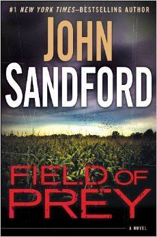 Field of Prey:  The 24th Lucas Davenport thriller! ... my favorite series of books!