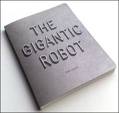 Creative Review - The Gigantic Robot