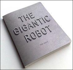 Tom Guldeford - The Gigantic Robot