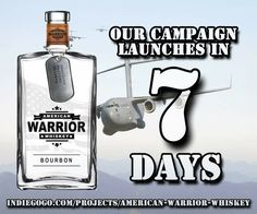 One week and counting! Who's ready? #AmericanWarriorWhiskey #AWW #whiskey #campaign #bourbon #spirits #donate #army #marines #airforce #navy #coastguard #semperfi #semperparatus #america #freedom #usa #supportourmilitary #supportourtroops #socialmedia #buzz #indiegogo #ptsdawareness #ptsd #veterans #socialmedia #nashville #servicedogs #pearlharbor