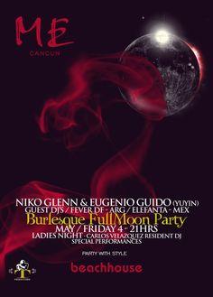 Niko Glenn & Eugenio Guido Burlesque Fullmoon Party at Me By Melia Cancun