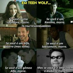 Read 《 😂 MEMES 😂 》 from the story Imagines & Preferences : Teen Wolf by AninhaKing (AnaEilish™CAPISTA) with reads. Teen Wolf Tumblr, Teen Wolf Memes, Teen Wolf Quotes, Teen Wolf Scott, Teen Wolf Stiles, Teen Wolf Dylan, Stydia, Sterek, Tenn Wolf