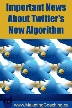 If you use Twitter for business you need to read this article about the new #TwitterAlgorithm:  http://marketingcoaching.ca/twitters-new-algorithm/