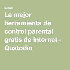La mejor herramienta de control parental gratis de Internet - Qustodio