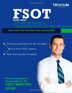 FSOT Study Guide: Test Prep Secrets for the Foreign Service Officer Test (FSOT) Written Exam