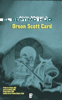 "Alvin Maker - Orson Scott Card / ""El septimo hijo"""