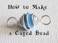 How to Make a Caged Bead...You can use caged beads to add an extra special element to your jewelry designs or use the caged bead for the main focal point of the jewelry piece. Video 8:16 min