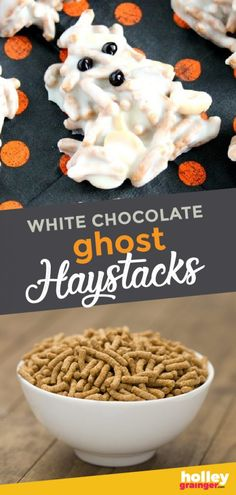 Put a healthy twist on a classic dessert by adding whole ingredients to these easy Halloween treats. My White Chocolate Ghost Haystacks are a spooky Halloween dessert that still satisfies the sweet tooth but with the addition of some whole grains and fiber. Make up these spooky Halloween snacks for your kid's lunchbox. | Holley Grainger - Cleverful Living Halloween Treats For Kids, Halloween Desserts, Easy Halloween, Halloween 2020, Healthy Diet Recipes, Healthy Meals For Kids, Kids Meals, Delicious Recipes, Classic Desserts