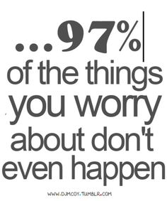 don& worry quotes ? Quotes Orb - A Planet of Quotes Words Quotes, Me Quotes, Motivational Quotes, Funny Quotes, Inspirational Quotes, Sayings, Amazing Quotes, Great Quotes, Quotes To Live By