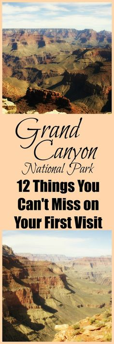 Don't miss out on any of the best spots in the Grand Canyon!  This list is a comprehensive guide to the North and South Rim viewpoints, hikes, and points of interest that you can't miss on your first visit.  This guide is written by a former park ranger and has some amazing tips!  12 Things You Can't Miss on Your First Visit to the Grand Canyon || Grand Canyon National Park || Dirt In My Shoes