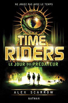 Time Riders 2 Alex Scarrow - Délivrer des livres