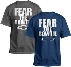 Chevrolet Fear the Bowtie Statement T-Shirt-Chevy Mall