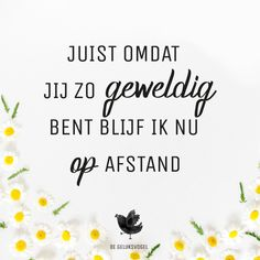 Words Quotes, Wise Words, Me Quotes, Qoutes, Sayings, Happy Quotes, Positive Quotes, Dutch Quotes, Crazy Friends