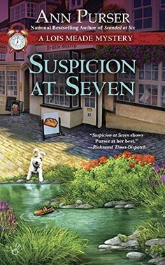 Suspicion at Seven: A Lois Meade Mystery by Ann Purser. Please click on the book jacket to check availability or place a hold @ Otis.  (12/01/15)