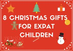 8 Christmas Gifts for Expat Children | Multicultural Kid Blogs