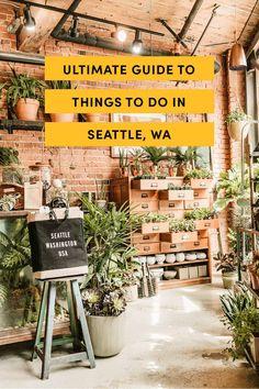 Ultimate Guide To Things To Do In Seattle, WA | www.atasteofkoko.com