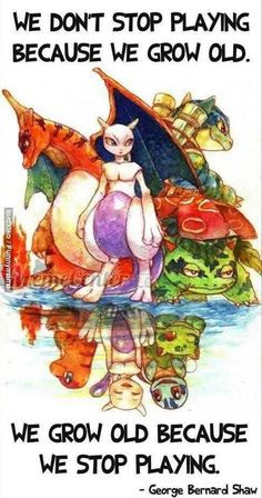 Oh Pokemon, you have kept me young at heart:)