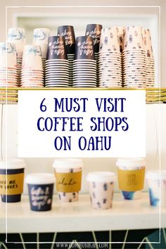 6 Must Visit Coffee Shops On Oahu