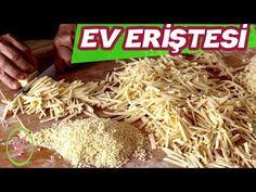 EV ERİŞTESİ ve ÇORBALIK NASIL YAPILIR?/HEPSİ BİR VİDEO DA/ŞEFFAF MUTFAK - YouTube Coconut Flakes, Grains, Spices, Pasta, Food, Youtube, Spice, Essen, Meals