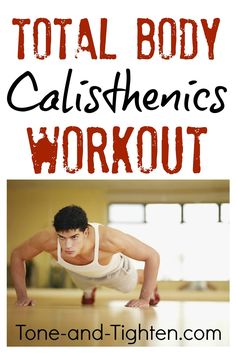 Total Body Calisthenics Video Workout on Tone-and-Tighten.com #quickworkout #fitness