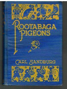 Rootabaga Pigeons by Carl Sandburg SIGNED 1st Ed. 1923 Rare Antique Book!