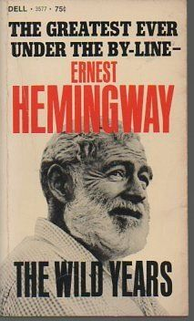 Ernest Hemingway - The Wild Years Poetry Books, Poetry Quotes, Quotes Quotes, I Love Books, Good Books, Ernest Hemingway Books, Book Jacket, Greek Quotes, Paperback Books