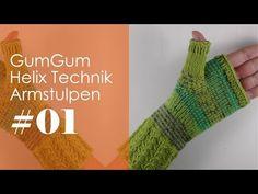Stricken mit eliZZZa * Helix GumGum Technik * Armstulpen #01 - YouTube Fingerless Gloves, Arm Warmers, Knit Crochet, Knitting, Videos, Youtube, Tips, Fashion, Fingerless Mitts