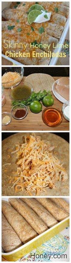 Skinny Honey Lime Chicken Enchiladas. A healthy way to use #honey in a delicious marinade. @nationalhoney #healthy #chicken #skinny #client