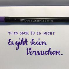 Nachtrag: Tag 16 der #letterattackchallenge von @frauhoelle Tue es oder tue es nicht. Es gibt kein Versuchen  Meister Yoda