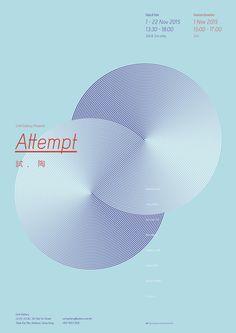 """attempt"" by tomorrow design office / hong kong, 2015 / offset, 594 x 841 mm Web Design, Book Design, Cover Design, Print Design, Graphic Design Studios, Graphic Design Posters, Graphic Design Inspiration, Poster Layout, Publication Design"