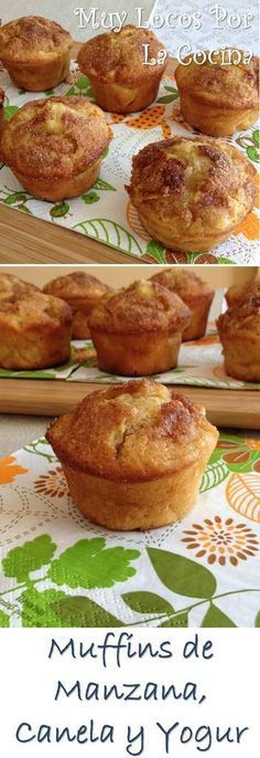 Apple, cinnamon and yogurt Muffins Mexican Food Recipes, Sweet Recipes, Dessert Recipes, Cake Recipes, Cooking Time, Cooking Recipes, Pan Dulce, Cakes And More, Cupcake Cakes