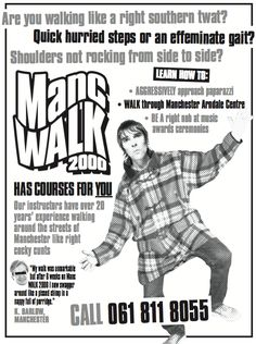 Are you walking like a right southern twat? Manc Walk 2000 has courses for you.