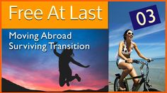 Video Log: Surviving a Major Transition -Moving Abroad Episode 03: Welco...