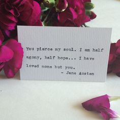 Type Writer Business Card: Jane Austen by PressedBetweenPages on Etsy Pretty Words, Love Words, Beautiful Words, Quotable Quotes, Lyric Quotes, Qoutes, Lyrics, Life Guide, Broken Heart Quotes