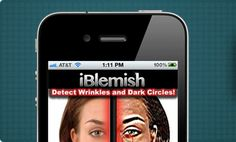 #BeautyApp Whoa, ladies- there's an app that detects blemishes, dark circles + other skin spots --> iblemish.com