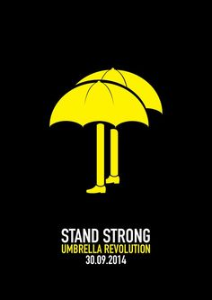 Stand Strong 9.30  #umbrellamovement #umbrellarevolution #hongkongprotests #occupycentral #occupyhk #hongkong #umbrellaarts #arts #designs 雨傘下的藝術: http://umbrellarthk.com/daily-umbrella-revolution-design/