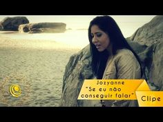 (49) Jozyanne - Se Eu não conseguir falar - Clipe oficial - YouTube