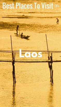 Includes: the most beautiful places in the Laos, the best things to do in the Laos, plus where to visit in the land of beautiful nature, must visit places, and incredible people.