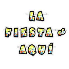 Guirnalda La Fiesta es Aquí http://www.airedefiesta.com/product/2898/0/0/1/1/Guirnalda-La-Fiesta-es-Aqui.htm
